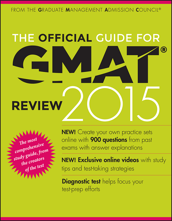 Official Guide for GMAT Review, 2015 Ed.